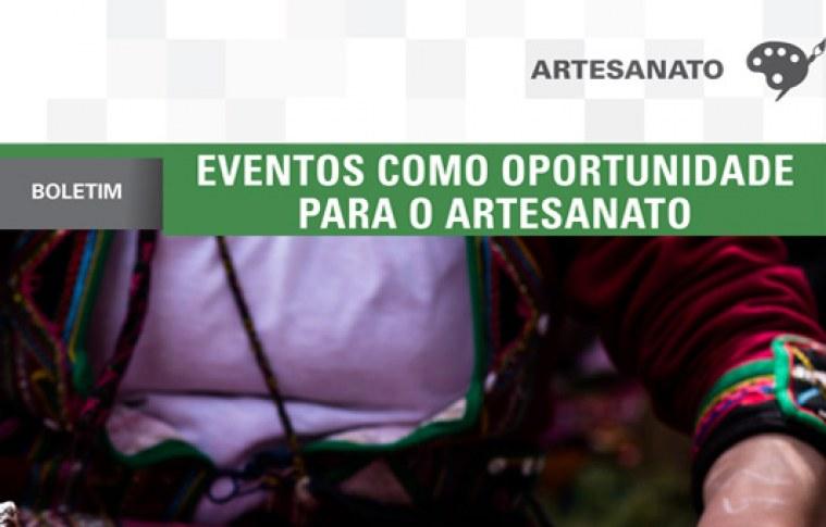 Boletim: Eventos como oportunidade para o artesanato