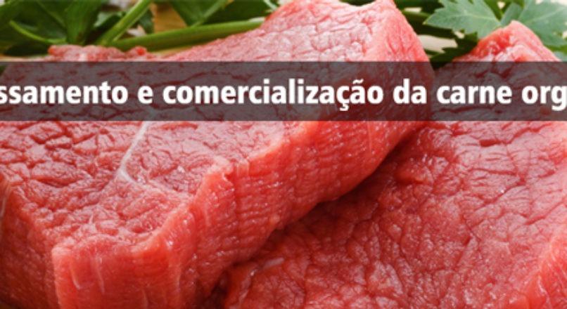Processamento e comercialização da carne orgânica