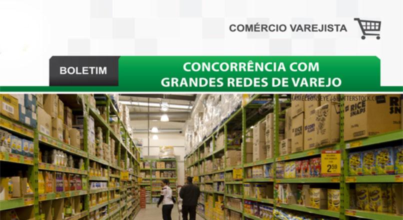 Boletim: Concorrência com grandes redes de varejo