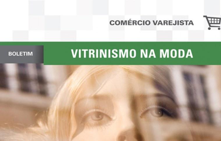 Boletim: Vitrinismo na moda