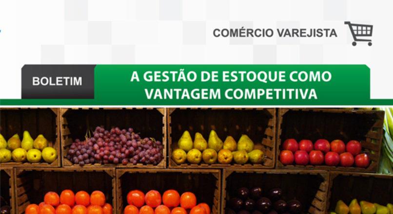 Boletim: A gestão de estoque como vantagem competitiva