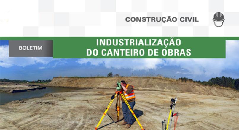 Boletim: Industrialização de canteiro de obras