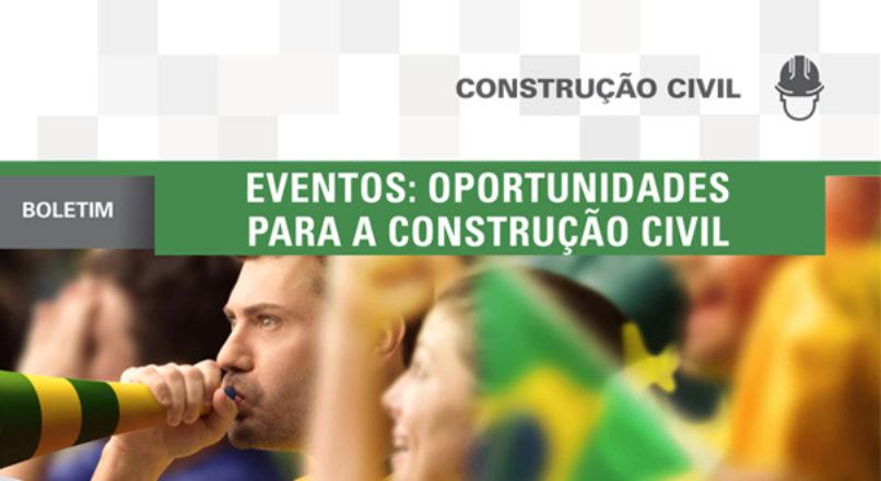 Boletim: Eventos – oportunidades para a construção civil