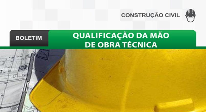 Boletim: Qualificação da mão de obra técnica