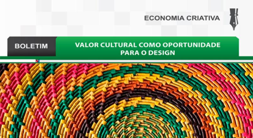 Boletim: Valor cultural como oportunidade para o design
