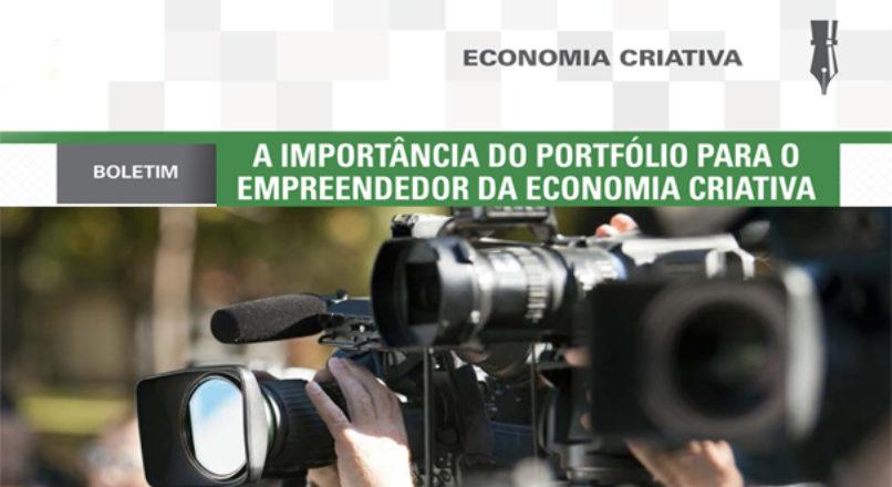 Boletim: A importância do portfólio para o empreendedor da economia criativa