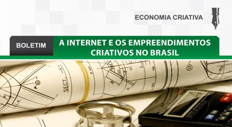 Boletim: A internet e os empreendimentos criativos no Brasil