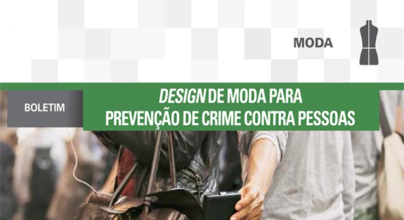 Boletim: Design de moda para prevenção de crimes contra pessoas