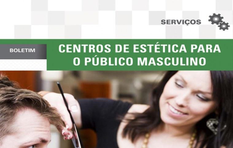 Boletim: Centros de estética para o público masculino
