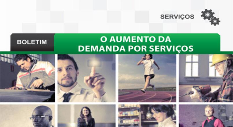 Boletim: O aumento da demanda por serviços