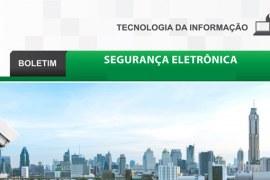 Boletim: Segurança eletrônica