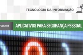 Boletim: Aplicativos para segurança pessoal