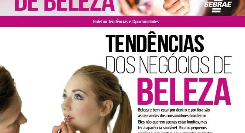 BOLETIM DIVULGA TENDÊNCIAS E OPORTUNIDADES NOS NEGÓCIOS DE BELEZA