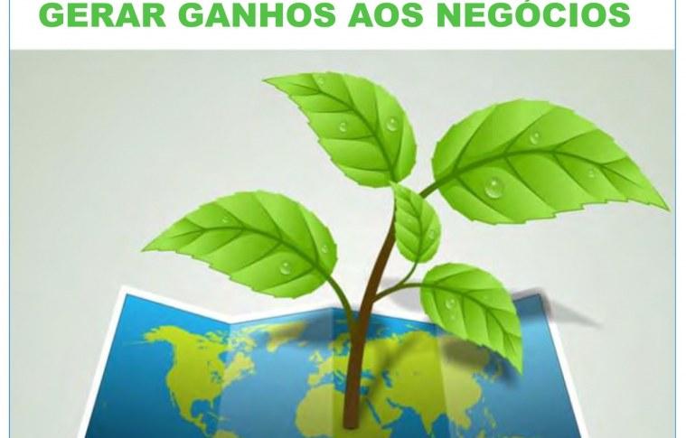 Ações sustentáveis podem gerar ganhos aos negócios