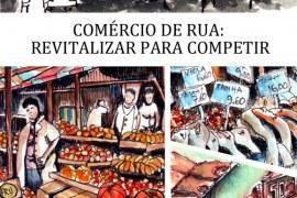 Comércio de rua: revitalizar para competir