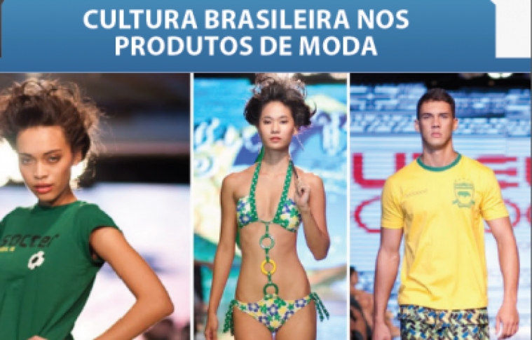 CULTURA BRASILEIRA NOS PRODUTOS DE MODA