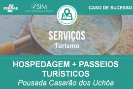 [Caso de Sucesso – Turismo] – Pousada Casarão dos Uchôa oferece passeio turístico