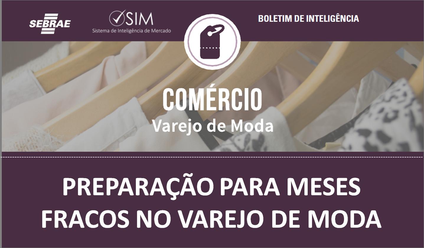 JENEIRO E FEVEREIRO NO VAREJO DE MODA