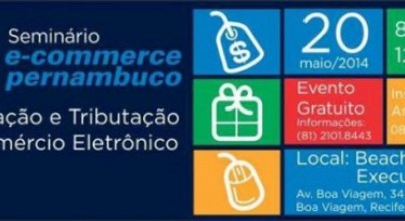 Recife sediará encontro sobre legislação e tributação de e-commerce