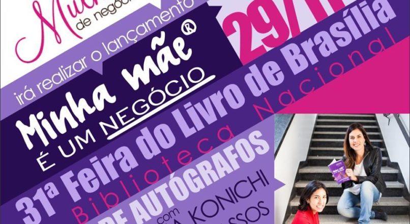"""Livro """"Minha Mãe é um Negócio"""" será lançado em Brasília"""