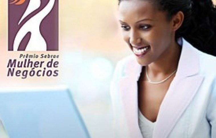 Inscreva-se no Prêmio Sebrae Mulher de Negócios