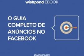 Como otimizar seus anúncios no Facebook