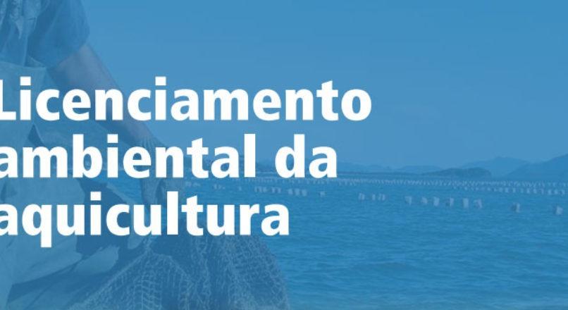 A importância do Licenciamento ambiental da aquicultura