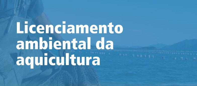 Sebrae mercados, licenciamento ambiental da aquicultura
