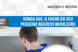 Boletim- Venda B2C: a favor do seu pequeno negócio moveleiro