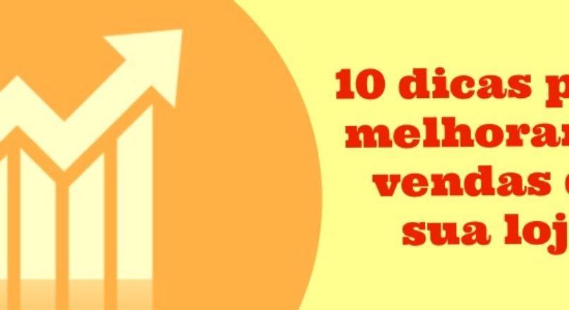 10 dicas para fazer seu comércio vender mais