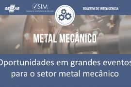 [Boletim] Oportunidades em grandes eventos para o setor metal mecânico