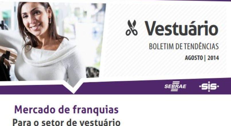 Boletim – Mercado de franquias Para o setor de vestuário
