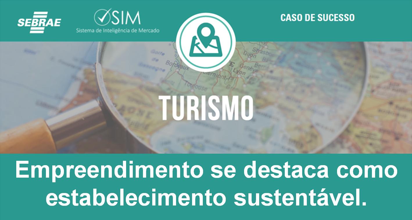 caso de sucesso turismo sustentabilidade
