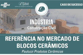 [Caso de Sucesso – Construção Civil] Conhecimento Técnico e Produtos de Qualidade