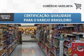 Boletim-Certificação: Qualidade para o Varejo Brasileiro