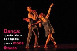 Dança: oportunidade de negócio para a moda fitness