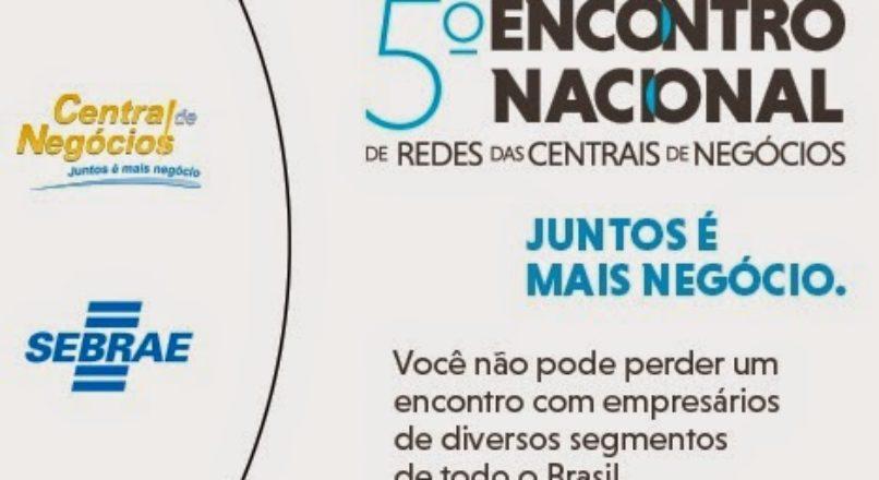 5º Encontro Nacional de Centrais de Negócios