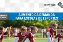 Boletim – Aumento na Demanda para escolas de Esporte