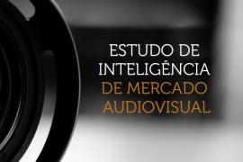 Estudo do Mercado Audiovisual para os Pequenos Negócios