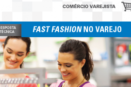Boletim- Fast fashion no varejo