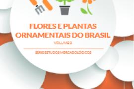 Estudo de Mercado Flores e plantas ornamentais – Floricultura