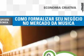 Boletim – Como formalizar seu negócio no mercado da música