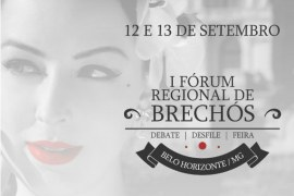 MG: I Fórum Regional de Brechós