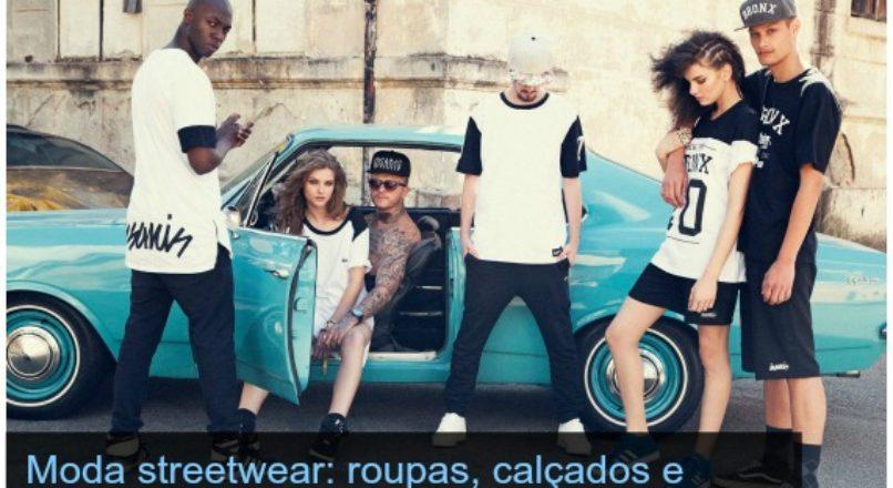 Moda streetwear: roupas, calçados e acessórios para jovens com estilo skatista