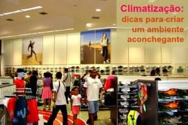 Dez dicas para melhorar o visual da sua loja (pt. 7) – climatização
