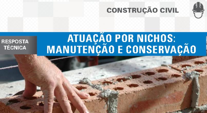 Boletim- Atuação por nichos: manutenção e conservação