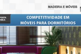 Boletim- Competitividade em móveis para dormitórios