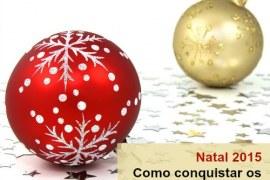 Natal 2015: como conquistar os consumidores em um ano de crise