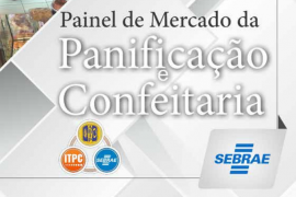 Painel de Mercado do setor de Panificação e Confeitaria