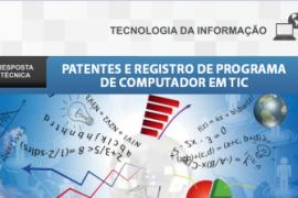 Boletim – Patentes e registro de programa de computador em TIC